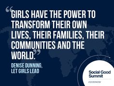 Denise Dunning / Quotes from the 2013 Social Good Summit #2030NOW