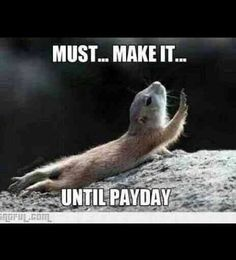 Must make it till payday