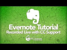 Evernote Tutorial (Recorded Live with CC Support) - YouTube