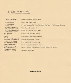"""""""a list of feelings"""" mixtape no. 6 by wit & delight. pin goes to the blog, listen to the mix here: http://tinyurl.com/buy4t6v"""