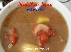 This is a recipe for authentic Jamaican red pea soup. In Jamaica, kidney beans are known as red peas. Jamaican Red Pea Soup Recipe, Red Peas Soup Recipe, Jamaican Soup, Jamaican Chicken Soup, Jamaican Cuisine, Jamaican Dishes, Jamaican Recipes, Kidney Bean Soup, Red Bean Soup