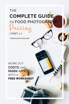 The Complete Guide To Food Photography Pricing (Part 2) Ready to start getting paid for your food photography? Work out your costs and mark ups with a FREE SPREADSHEET. Perfect for freelance food photographers