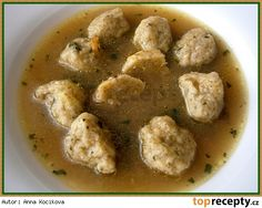 Bramboráčkové knedlíčky do polévky Slovak Recipes, Czech Recipes, Ethnic Recipes, Snack Recipes, Cooking Recipes, Salty Foods, Food 52, Soups And Stews, Food And Drink