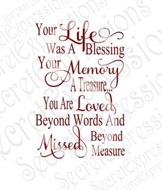 Grandma Quotes Discover Your Life was a Blessing Your Memory a Treasure Svg Sympathy svg file Digital File DXF EPS Png Jpg Cricut Silhouette Print File Now Quotes, Missing You Quotes, Great Quotes, Life Quotes, Inspirational Quotes, In Memory Quotes, Loss Of A Loved One Quotes, Quotes About Loss, Baby Quotes