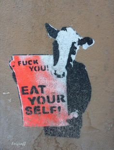 Fuck you Eat yourself   Anonymous ART of Revolution