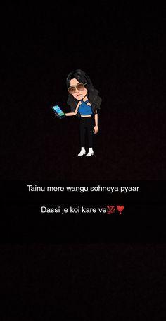 Snap Quotes, Love Quotes, Snap Streak, Love Status Whatsapp, True Friendship Quotes, Punjabi Quotes, Caption Quotes, Cute Love Songs, Fudge Recipes