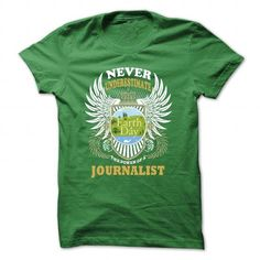 journalist T Shirts, Hoodies. Check price ==► https://www.sunfrog.com/Funny/journalist-Green-31101558-Guys.html?41382 $19
