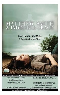 Where should you be Friday night? Lots of options, but there might not be any better than our Matthew Smith concert. Evident Grace Fellowship is partnering with Hope of Christ Church to bring this concert to New Life in Christ Church.