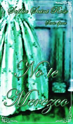 No te merezco eBook: Sophie Saint Rose, Sonia López Rodríguez: Amazon.es: Tienda Kindle