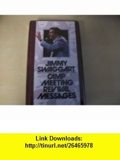Camp Meeting Revival Messages Jimmy Swaggart ,   ,  , ASIN: B00374I8TQ , tutorials , pdf , ebook , torrent , downloads , rapidshare , filesonic , hotfile , megaupload , fileserve