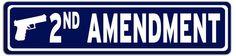 2nd Amendment Metal Street Sign