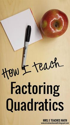 How I Teach Factoring Quadratics - math - homeschool math - teaching math - Algebra Activities, Maths Algebra, Math Resources, Math Math, Gre Math, Algebra Lessons, Algebra Worksheets, Math Tips, Kids Math