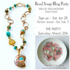 Announcement of the Bead Soup Blog Party -- Bead Hoarders Edition 2017