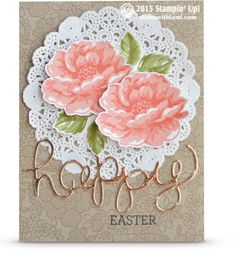 """Stampin' Up Stippled Blossoms & Something Lacy Stamp sets. The Stippled Blossoms flowers and leaves are a 2 step set that make everything easy and gorgeous.The flowers are done in Calypso Coral and Crisp Cantaloupe, the leaves are Old Olive and Wild Wasabi. The Something Lacy is on the card base. The """"Happy"""" comes from the Hello You thinlits, and is cut from Gold Foil cardstock for a real wow."""