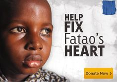 Help fix Fatao's heart...Fatao is a young boy in Burkina Faso who needs heart surgery to repair a hole in his heart. You can make a donation today through Compassion International to help Fatao!