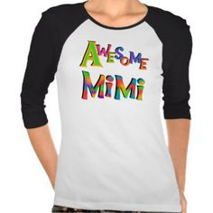 Mimi Gifts - T-Shirts, Art, Posters & Other Gift Ideas | Zazzle