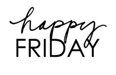 Happy Friday! | Art And Chic
