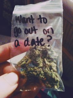 Weed pick up lines