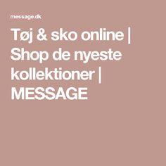 Tøj & sko online | Shop de nyeste kollektioner | MESSAGE