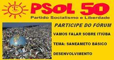 NONATO NOTÍCIAS: CONVITE: PSOL/ITIÚBA REALIZARÁ DIA 06 DE MAIO,  FÓ...