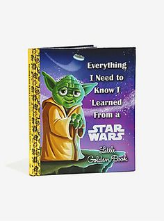 Star Wars Everything I Need To Know I Learned From A Little Golden Book ,