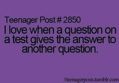 Teenager Post I love when a question on a test gives the answer to another question.(Try Not To Laugh Teenager Posts) Teenager Quotes, Teen Quotes, Teenager Posts Boys, Funny Relatable Memes, Funny Quotes, Relatable Posts, 9gag Funny, The Mysterious Benedict Society, Funny Teen Posts