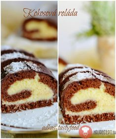Fotorecept | Kokosová roláda Sweet Desserts, Sweet Recipes, Cake Roll Recipes, Czech Recipes, Bread And Pastries, Rolls Recipe, Graham Crackers, Food And Drink, Cooking Recipes