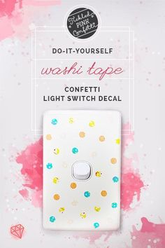 Spruce up your home with this DIY washi tape confetti light switch decal | Decor idea | Craft project | Home and Garden