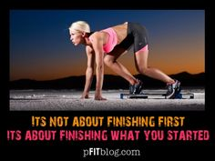finishing what you started. Fitness Nutrition, Fitness Tips, Fitness Motivation, Fitness Quotes, Running Inspiration, Fitness Inspiration, Sweat It Out, Runners World, Spiritual Health