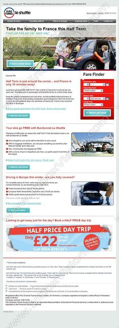 Company:    Eurotunnel Services Ltd.   Subject:    Great value fares this Half Term. Book now @ eurotunnel.com             INBOXVISION is a global database and email gallery of 1.5 million B2C and B2B promotional emails and newsletter templates, providing email design ideas and email marketing intelligence http://www.inboxvision.com/blog