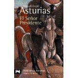El Senor Presidente by Miguel Angel Asturias