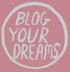Blog your dreams