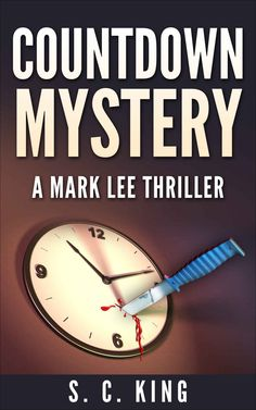 Countdown (A Mark Lee Thriller): Mystery and Suspense ($2.99 to Free) - Books  #freebooks #amazonbooks