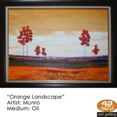 """""""Orange Landscape"""" Oil on canvas by Munro Contact 43 on Marsh should you be interested in a work: 083 390 8000 Artist Painting, Oil Paintings, Oil On Canvas, Landscapes, Art Gallery, Orange, Paisajes, Art Museum, Painted Canvas"""