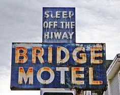 'Bridge Motel' (Sleep off the hiway) Neon Sign: Seattle, Washington