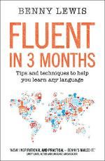 Fluent in 3 Months. Good write up in Good Reading. Useful tips for LOTE