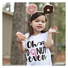Oh Donut Even Donut Shirt Donut Tee Donut Tshirt Girls Shirt Funny Shirt Cute Shirt Toddler Shirt Donut Donut Lovers - Donut Shirt - Ideas of Donut Shirt - Donut Birthday Parties, Donut Party, Birthday Party Themes, Girl Birthday, Birthday Ideas, Fourth Birthday, Birthday Pictures, Donut Shirt, Grown Up Parties