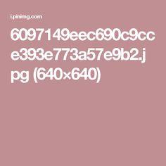 6097149eec690c9cce393e773a57e9b2.jpg (640×640)