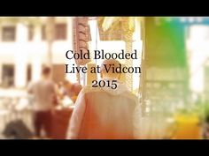 """▶ """"Cold Blooded"""" LIVE at Vidcon 2015 - YouTube"""