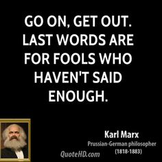 Karl Marx  Quote shared from www.quotehd.com