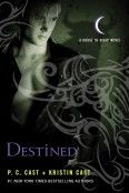 Pc and Kristin Cast - House of Night Series - Destined