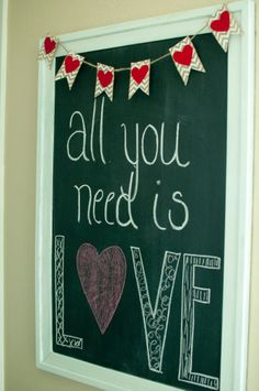 Chalkboard idea   Valentine's Day idea  LOVE