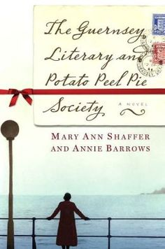BARNES & NOBLE | The Guernsey Literary and Potato Peel Pie Society by Mary Ann Shaffer | NOOK Book (eBook), Paperback, Hardcover, Audiobook