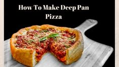 Today I am Going to Make A New Recipe About How To Make Deep Pan Pizza with Top pizza Recipes.It is so Delicious Pizza Recipes. I start off by showing you how to make deep dish pizza dough. In Chicago style we pile this pizza with a thick base layer of mozzarella and provolone cheese then top it with italian sausage red wine reduction caramelized onions roasted bell peppers and coat the top in the homemade tomato sauce and a little Parmesan cheese. So there are The Follow Main Incretients to…