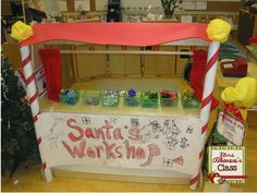 Santa's Workshop at our Dramatic Play Center-a great idea! Wish I had the time and the room to do this.