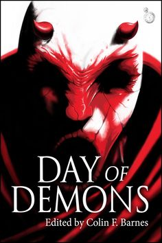 Day of Demons edited by Colin F Barnes