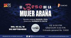 """""""El Beso de la Mujer Araña"""" llega a la Sala La Viga del Centro Cultural Chacao…"""