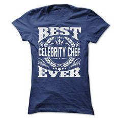 (Superior T-Shirts) BEST CELEBRITY CHEF EVER T SHIRTS - Buy Now...