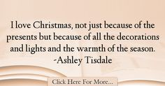 Ashley Tisdale Quotes About Christmas - 75459