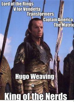 Hugo Weaving is the movie nerd king while Mark A. Sheppard is the tv nerd king. Hugo Weaving, Tolkien, Geek Out, Nerd Geek, Geek Cave, Geeks, Jackson, Plus Tv, I Like Him